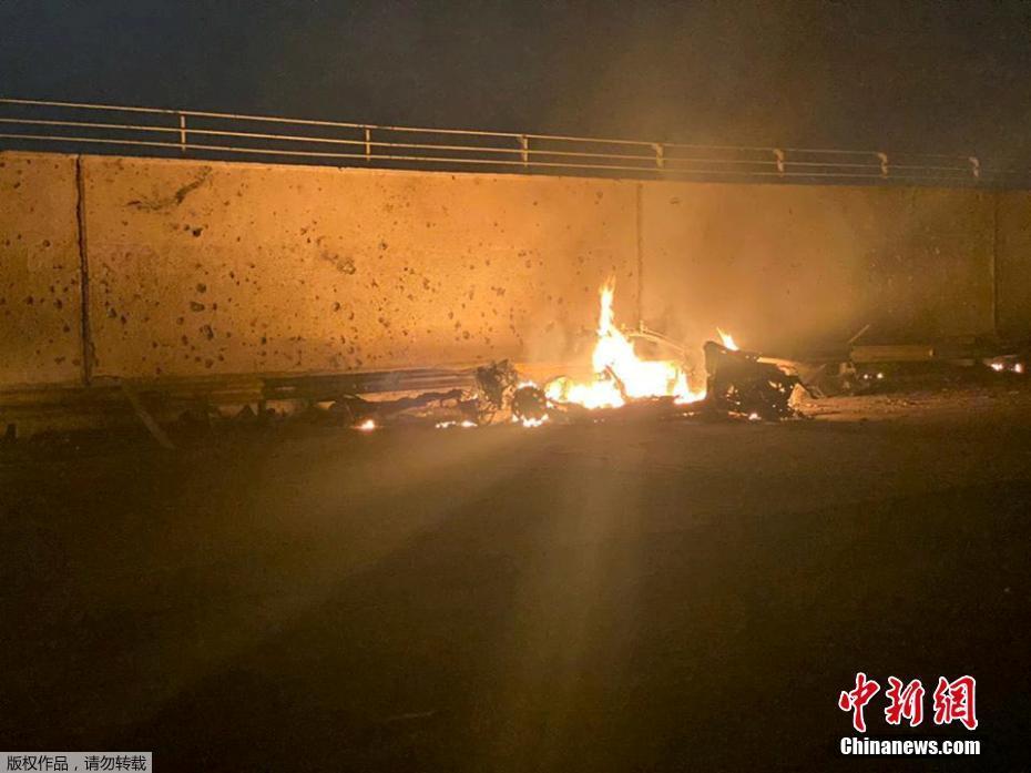 伊拉克巴格达机场遭美军空袭 伊朗军官在袭击中身亡